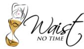 Waist No Time