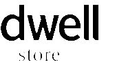 The Dwell Store